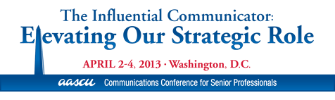 2013 AASCU Communications Conference for Senior Professionals